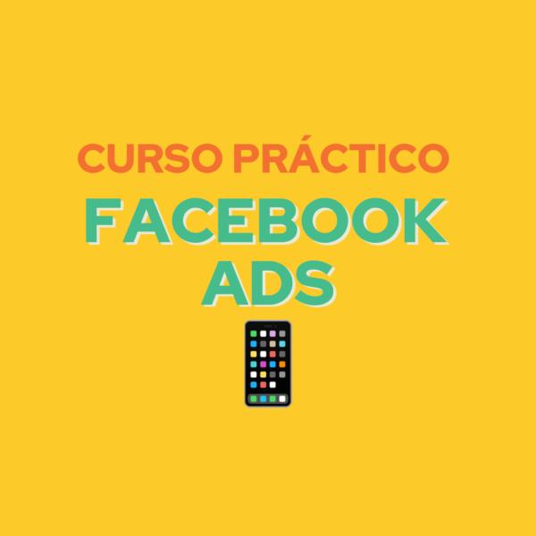 Curso práctico facebook ads