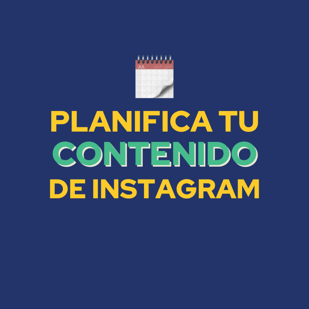 Planifica tu Contenido de Instagram