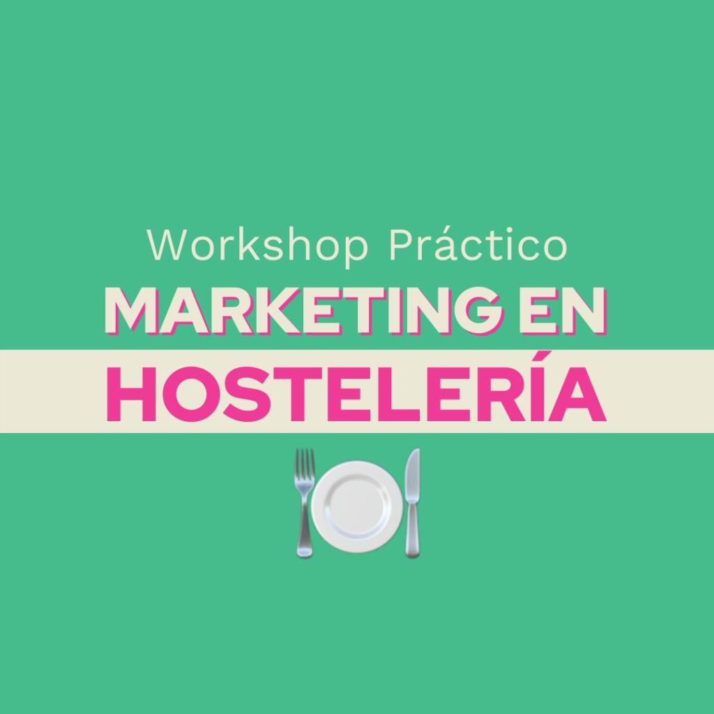 Workshop - Mkt Hosteleria