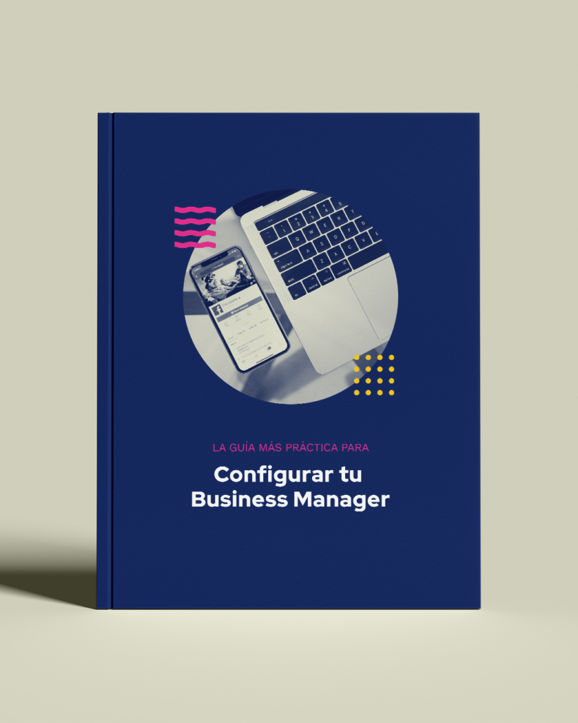 Configura tu Business Manager